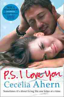 Ps I Love You: Film tie-in edition by Cecelia Ahern