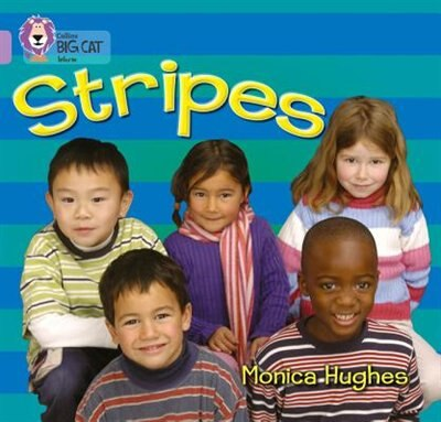 Stripes: Band 00/lilac (collins Big Cat) by Monica Hughes