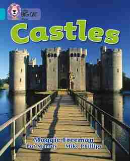 Castles: Band 07/turquoise (collins Big Cat) by Maggie Freeman