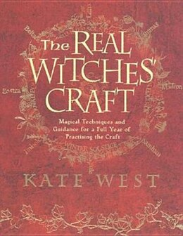 Book The Real Witches' Craft: The Definitive Handbook of Advanced Magical Techniques