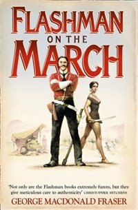 Book Flashman on the March (The Flashman Papers, Book 11) by George Macdonald Fraser