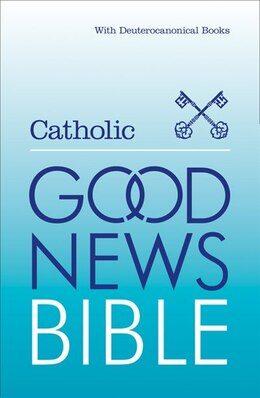 Book Catholic Good News Bible: (gnb) by Harpercollins
