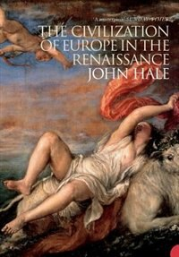 Book The Civilization of Europe in the Renaissance by JOHN HALE