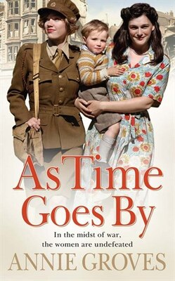 Book As Time Goes By by Annie Groves