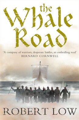 Book The Whale Road by Robert Low