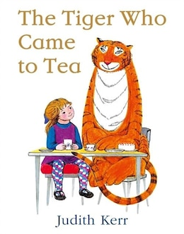 Book The Tiger Who Came to Tea by Judith Kerr