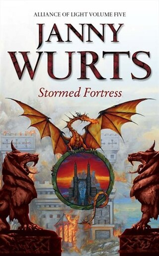 Stormed Fortress: Fifth Book of The Alliance of Light (The Wars of Light and Shadow, Book 8): Fifth Book Of The Alliance Of Light by Janny Wurts