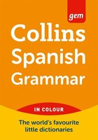 Collins Gem Spanish Grammar 4th Edition
