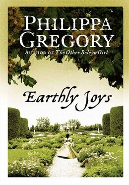 Book Earthly Joys by Philippa Gregory