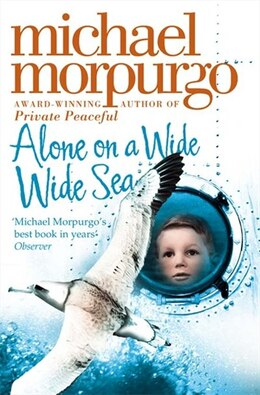 Book Alone on a Wide Wide Sea by Michael Morpurgo