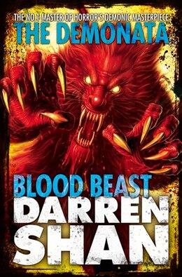 Book The Demonata 5 Blood Beast by Darren Shan