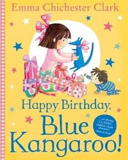 Book Happy Birthday, Blue Kangaroo! by Emma Chichester Clark