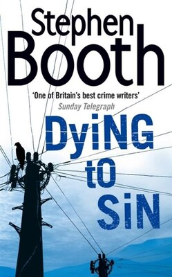 Book Dying to Sin by Stephen Booth