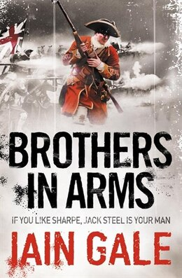 Book Brothers in Arms by Iain Gale