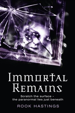 Book Immortal Remains by Rook Hastings