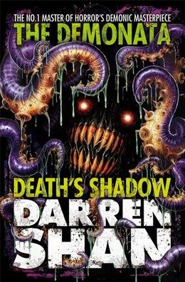 Book Demonata 7 - Death's Shadow by Darren Shan