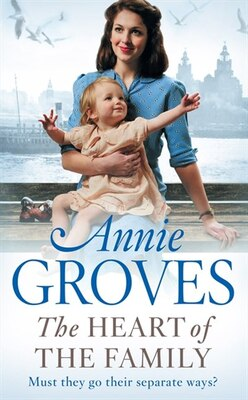Book The Heart of the Family by Annie Groves