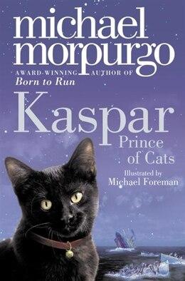 Book Kaspar by Michael Morpurgo