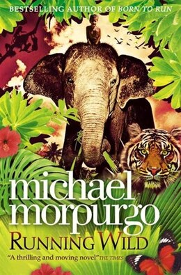 Book Running Wild by Michael Morpurgo