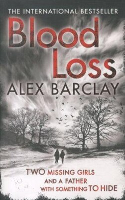 Book Blood Loss by Alex Barclay