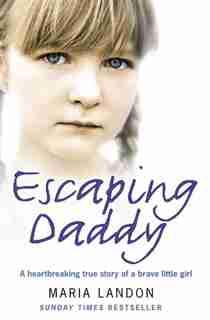 Escaping Daddy by Maria Landon