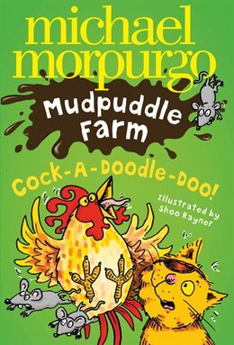 Book Cock-a-doodle-do (mudpuddle Farm) by Michael Morpurgo