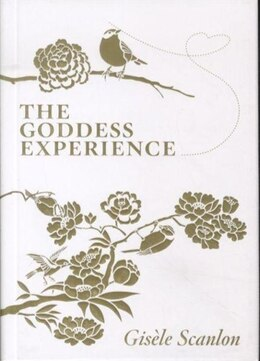 Book Goddess Experience: Custom-Made For You by Gisele Scanlon