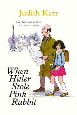 Book When Hitler Stole Pink Rabbit (essential Modern Classics) by Judith Kerr