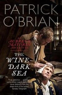 The Wine Dark Sea by Patrick Obrian