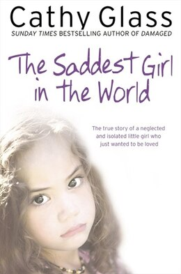Book The Saddest Girl in the World by Cathy Glass