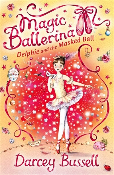 Delphie and the Masked Ball (Magic Ballerina, Book 3) by Darcey Bussell