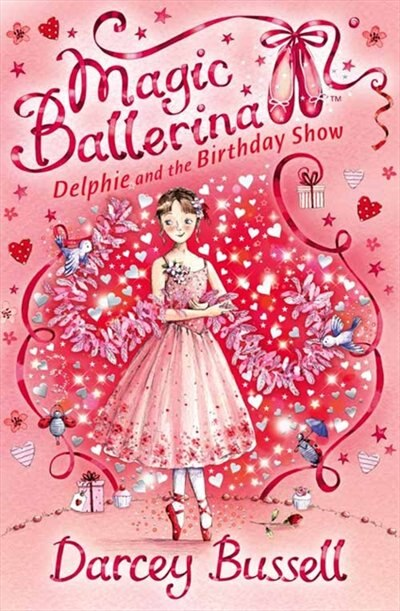 Delphie and the Birthday Show (Magic Ballerina, Book 6) by Darcey Bussell