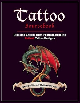 Book Tattoo Sourcebook: Pick and Choose from Thousands of the Hottest Tattoo Designs by TattooFinder.com, The Editors at
