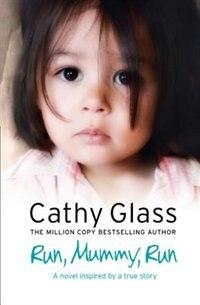 Book Run, Mummy, Run by Cathy Glass