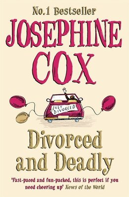 Book Divorced and Deadly by Josephine Cox
