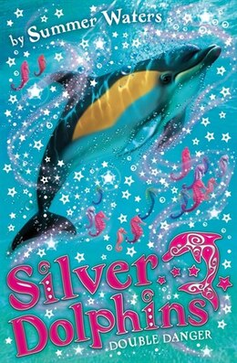 Book Silver Dolphins (4) - Double Danger by Summer Waters