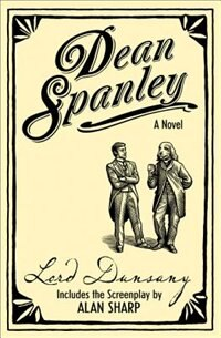 Book Dean Spanley: The Novel by Lord Dunsany