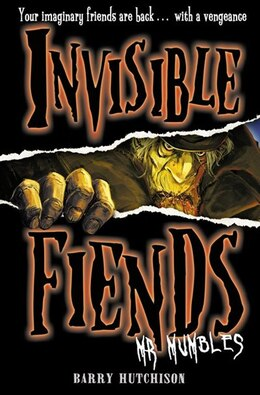 Book Mr Mumbles (Invisible Fiends, Book 1) by Barry Hutchison