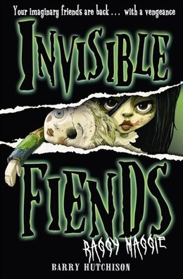 Book Raggy Maggie (Invisible Fiends, Book 2) by Barry Hutchison