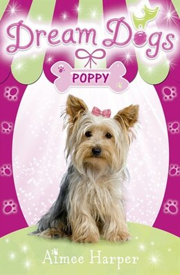 Book Dream Dogs (6) - Poppy by Aimee Harper