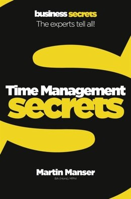 Book Collins Business Secrets - Time Management by Martin Manser