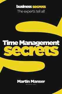 Time Management (collins Business Secrets) by Martin Manser