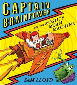 Book Captain Brainpower And The Mighty Mean Machine by Sam Lloyd