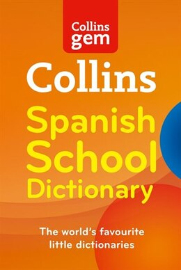 Book Collins Gem - Spanish School Dictionary (second Edition) by Collins