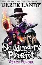 Death Bringer (Skulduggery Pleasant, Book 6): Death Bringer