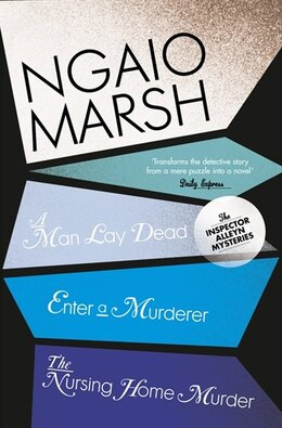 Book Ngaio Marsh Collection (1) - Man Lay Dead/Enter A Murderer/the Nursing Home Murder by Ngaio Marsh