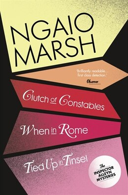 Book Ngaio Marsh Collection (9) - Clutch Of Constables/When In Rome/Tied Up In Tinsel by Ngaio Marsh