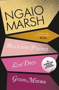 Ngaio Marsh Collection (10) - Black As He's Painted/Last Ditch/Grave Mistake