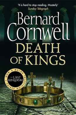 Book Death Of Kings (the Last Kingdom Series, Book 6) by BERNARD CORNWELL