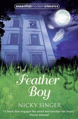 Book Feather Boy (essential Modern Classics) by Nicky Singer